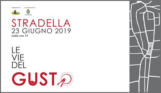 Le Vie del Gusto 2019 (23/06/2019, Stradella, PV)